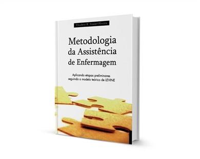 Metodologia da Assistência de Enfermagem: aplicando etapas preliminares seguindo o modelo de Levine