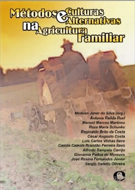 Métodos e culturas alternativas na agricultura familiar