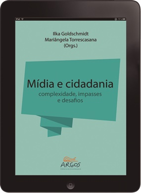 Mídia e cidadania: complexidade, impasses e desafios