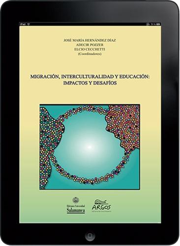 MIGRACIÓN, INTERCULTURALIDAD Y EDUCACIÓN: IMPACTOS Y DESAFÍOS