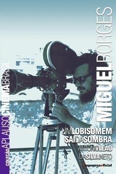 Miguel Borges (Coleção Aplauso - Cinema Brasil)