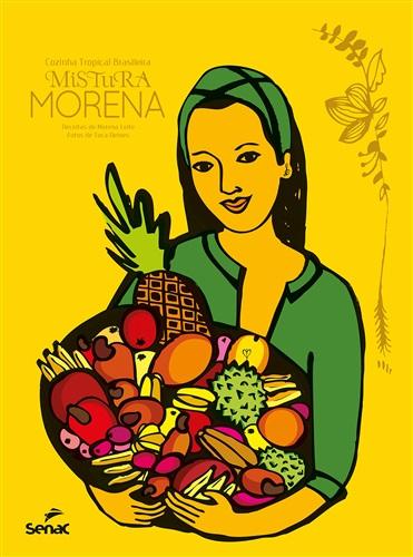 Mistura morena, cozinha tropical brasileira