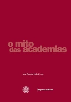Mito das  academias, O