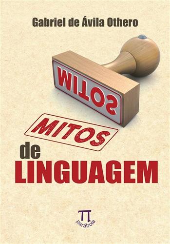 Mitos De Linguagem