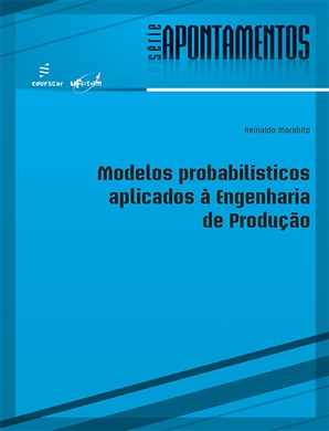 Modelos probabilísticos aplicados à Engenharia de Produção