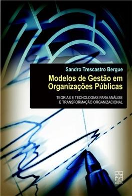 Modelos de Gestão em Organizações Públicas