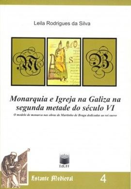 Monarquia e Igreja na Galiza na segunda metade do século VI