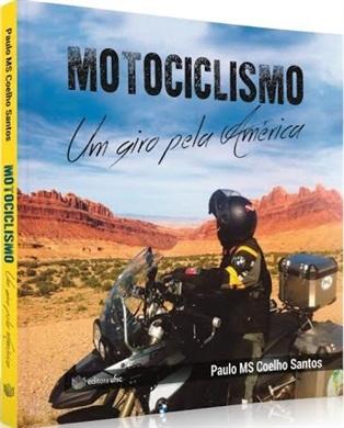 MOTOCICLISMO, UM GIRO PELA AMÉRICA