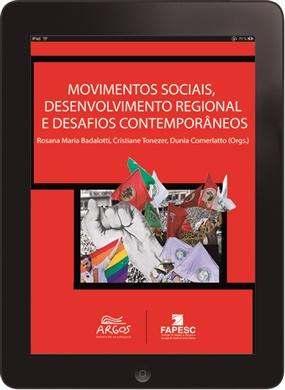 Movimentos sociais, desenvolvimento regional e desafios contemporâneos