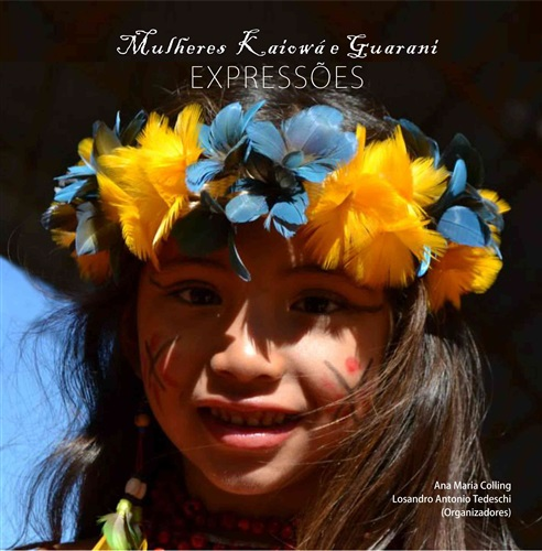 Mulheres Kaiowá e Guarani: expressões