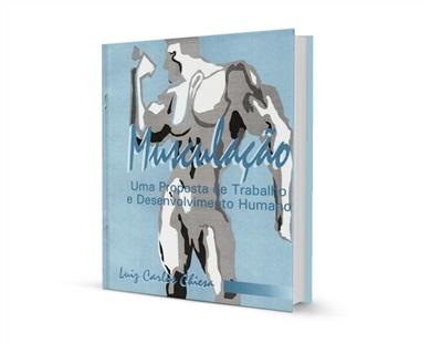 Musculação: uma proposta de trabalho e desenvolvimento humano