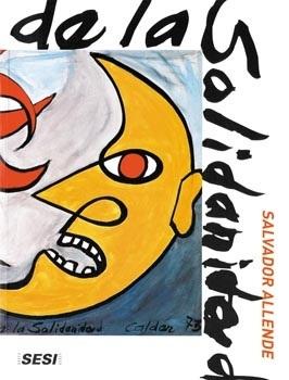 Museu da Solidariedade Salvador Allende: Estéticas, Sonhos e Utopias dos Artistas do Mundo pela Liberdade (espanhol)