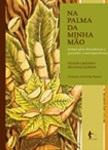 Na Palma da Minha Mão: temas afro-brasileiros e questões contemporâneas
