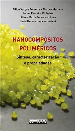 Nanocompósitos poliméricos: Síntese, caracterização e propriedades