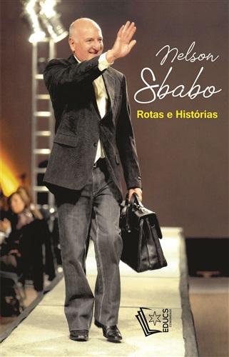 Nelson Sbabo: rotas e histórias