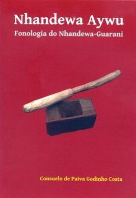 Nhandewa Aywu. Fonologia do Nahandewa-Guarani