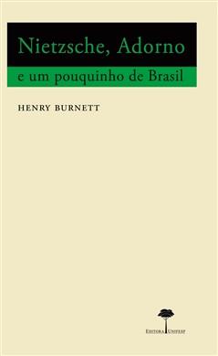 Nietzsche, Adorno e um Pouquinho de Brasil