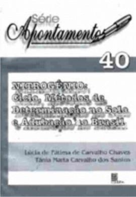 Nitrogênio: Ciclo, Métodos de Determinação no Solo e Adubação no Brasil (Série Apontamentos nº 40)