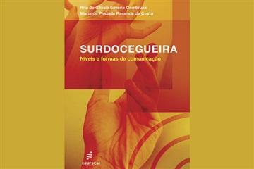 Novo título da EdUFSCar faz análise das diferentes formas de comunicação na surdocegueira