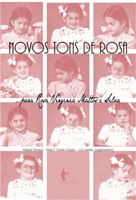 Novos tons de rosa... para Rosa Vírginia Mattos e Silva