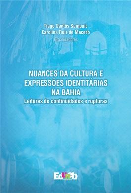 Nuances da Cultura e Expressões Identitárias na Bahia