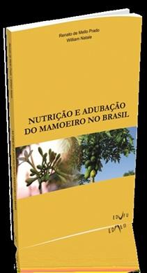 NUTRIÇÃO E ADUBAÇÃO DO MAMOEIRO NO BRASIL