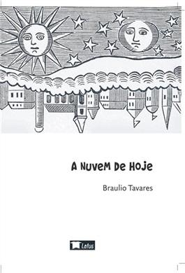 NUVEM DE HOJE, A