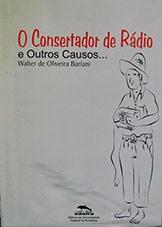 O consertador de rádio e outros causos...