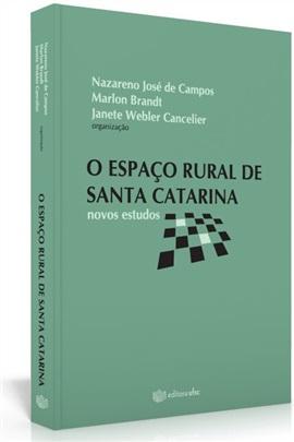 O espaço rural de Santa Catarina: novos estudos