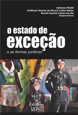 O ESTADO DE EXCEÇÃO E AS FORMAS JURÍDICAS