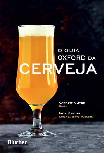 O Guia Oxford da Cerveja: The Oxford Companion to Beer