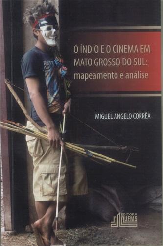 O Índio e o Cinema em Mato Grosso do Sul: Mapeamento e Análise
