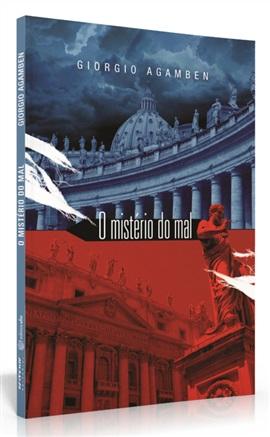 O mistério do mal: Bento XVI e o fim dos tempos