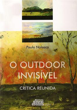 O Outdoor Invisível: Crítica Reunida