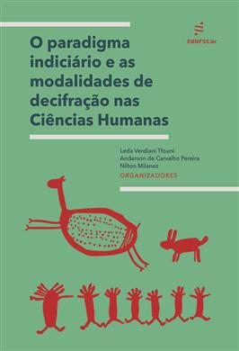 O paradigma indiciário e as modalidades de decifração nas Ciências Humanas