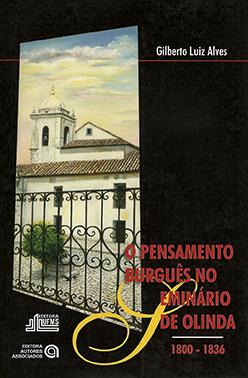 O Pensamento Burguês no Seminário de Olinda: 1800-1836