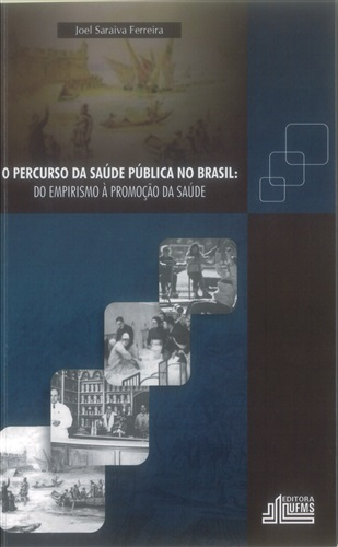 O Percurso da Saúde Pública no Brasil: Do Empirismo à Promoção da Saúde
