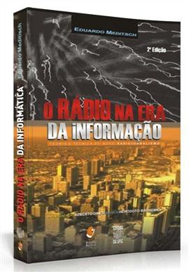 O rádio na era da informação: teoria e técnica do novo radiojornalismo (edição esgotada)