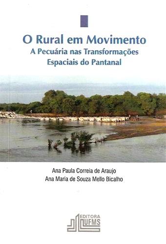 O Rural em Movimento: A Pecuária nas Transformações Espaciais do Pantanal