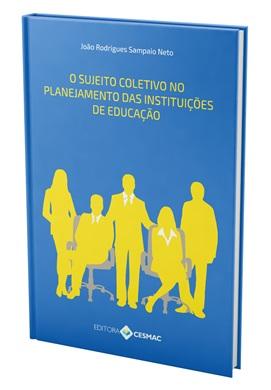 O sujeito coletivo no planejamento das instituições de educação