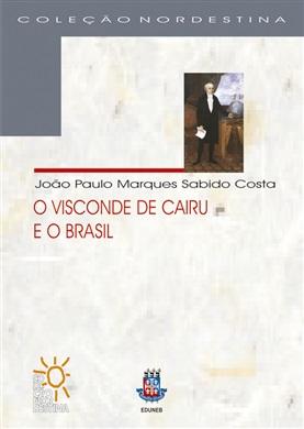 O VISCONDE DE CAIRÚ E O BRASIL