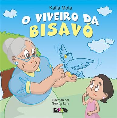 O VIVEIRO DA BISAVÓ