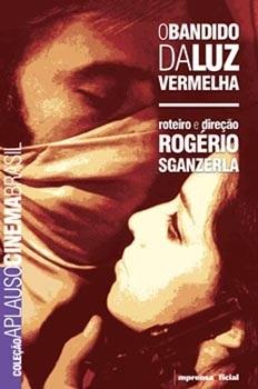 O Bandido da Luz Vermelha (Coleção Aplauso - Cinema Brasil)