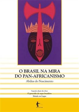 O Brasil na mira do Pan-Africanismo