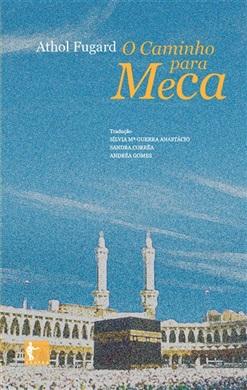 O caminho para Meca