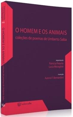 O Homem e os Animais: Poemas de Umberto Saba