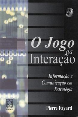Jogo da interação: informação e comunicação em estratégia