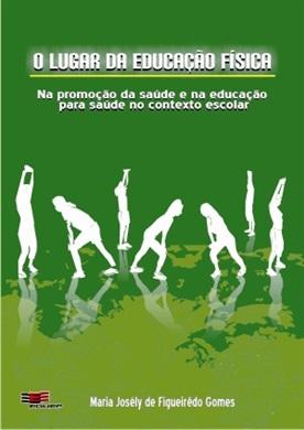 LUGAR DA EDUCAÇÃO FÍSICA, O