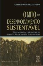 O MITO DO DESENVOLVIMENTO SUSTENTÁVEL