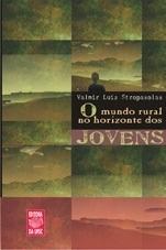 O MUNDO RURAL NO HORIZONTE DOS JOVENS